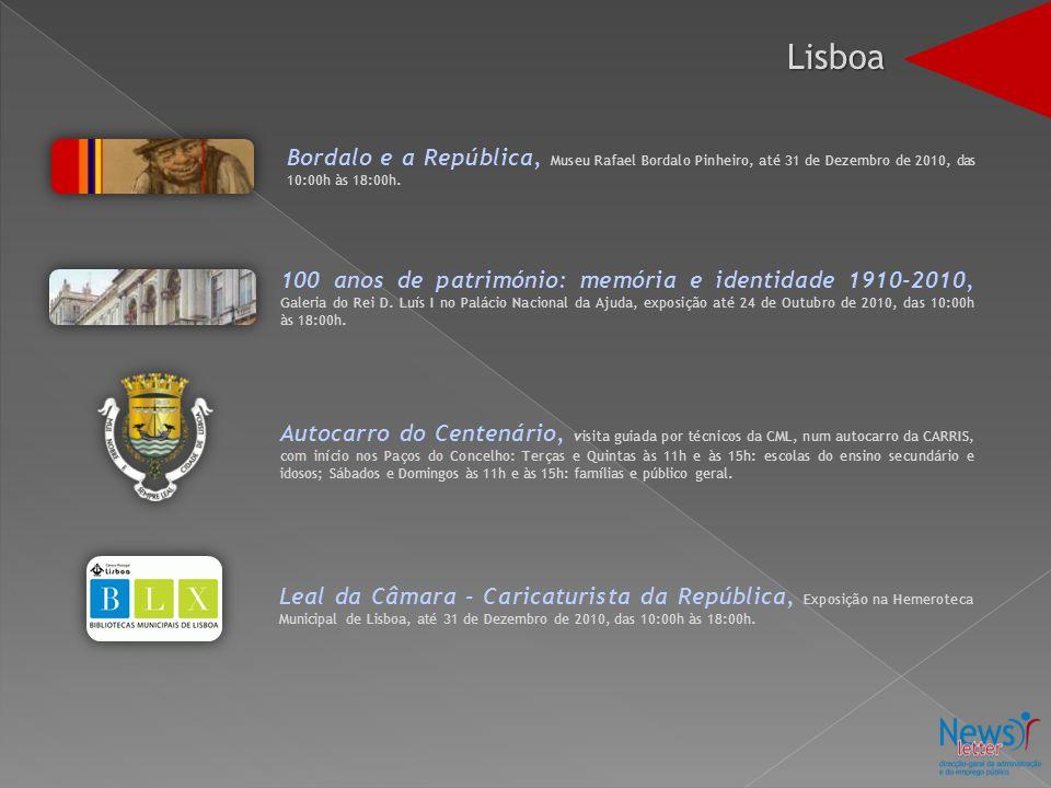 Bordalo e a República, Museu Rafael Bordalo Pinheiro, até 31 de Dezembro de 2010, das 10:00h às 18:00h. 100 anos de património: memória e identidade 1