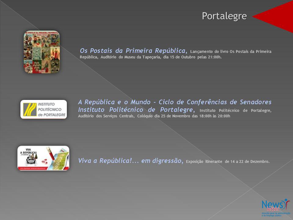 Os Postais da Primeira República, Lançamento do livro Os Postais da Primeira República, Auditório do Museu da Tapeçaria, dia 15 de Outubro pelas 21:00h.