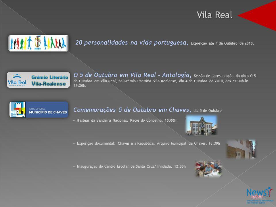 20 personalidades na vida portuguesa, Exposição até 4 de Outubro de 2010. O 5 de Outubro em Vila Real – Antologia, Sessão de apresentação da obra O 5