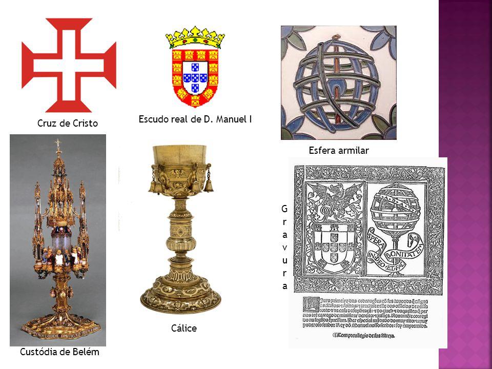 Cruz de Cristo Escudo real de D. Manuel I Esfera armilar Custódia de Belém Cálice