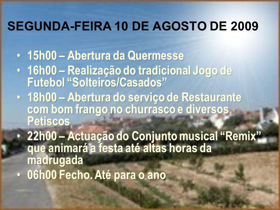 SEGUNDA-FEIRA 10 DE AGOSTO DE 2009