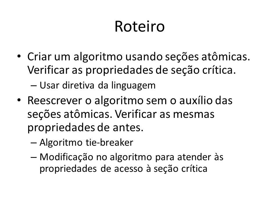 Roteiro Criar um algoritmo usando seções atômicas.
