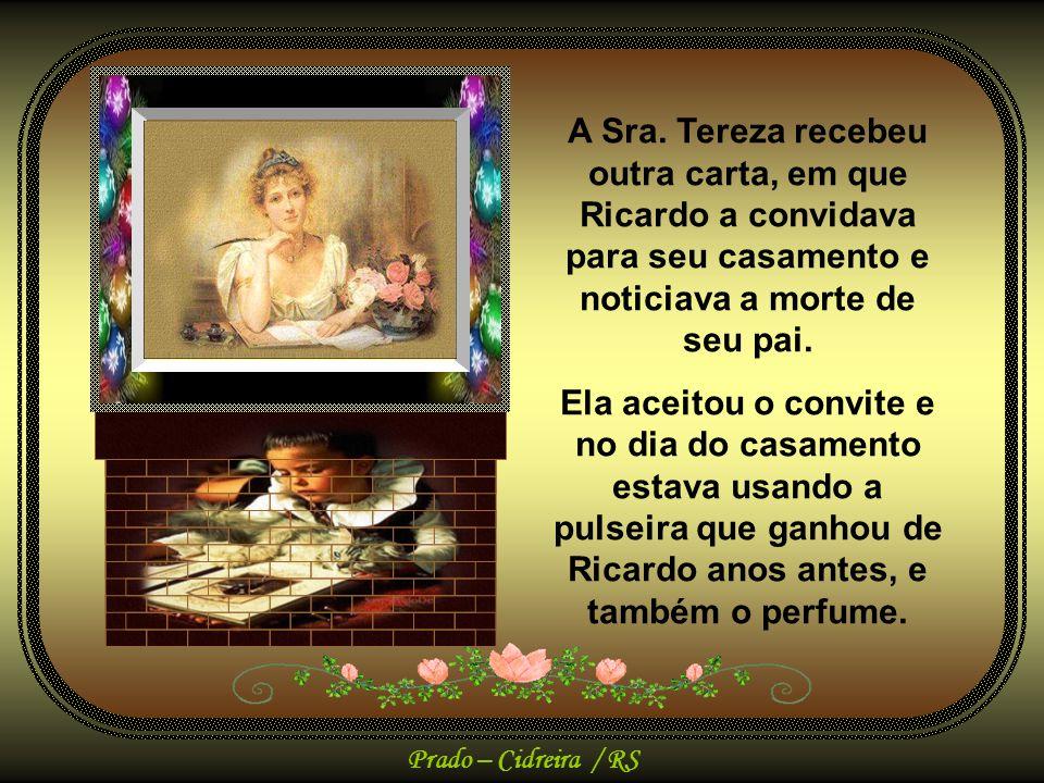 Prado – Cidreira / RS Mas a história não terminou aqui...