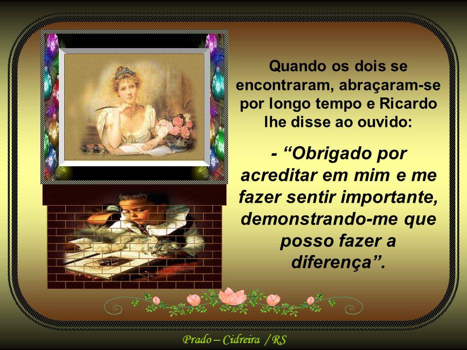 Prado – Cidreira / RS A Sra.