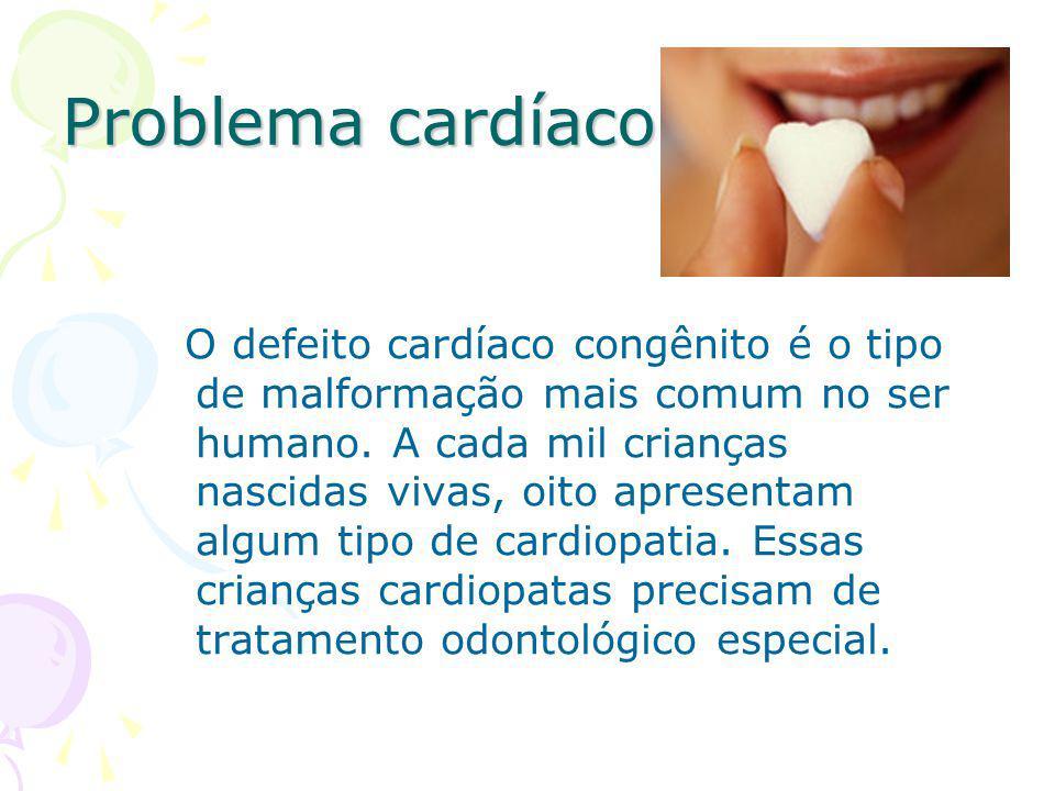 Problema cardíaco O defeito cardíaco congênito é o tipo de malformação mais comum no ser humano. A cada mil crianças nascidas vivas, oito apresentam a