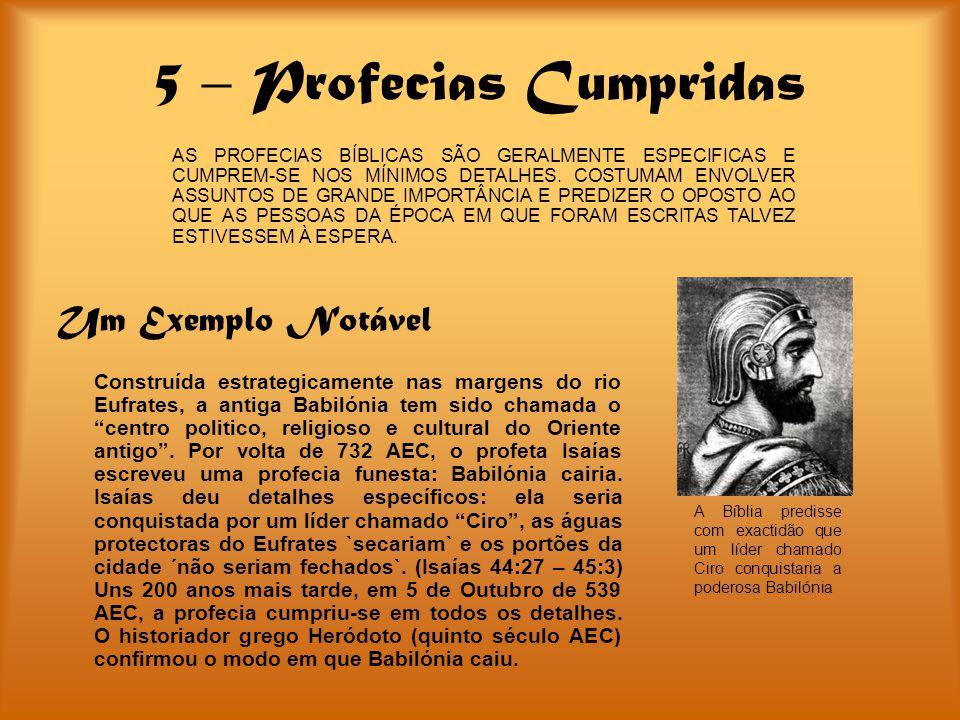 5 – Profecias Cumpridas Um Exemplo Notável Construída estrategicamente nas margens do rio Eufrates, a antiga Babilónia tem sido chamada o centro polit