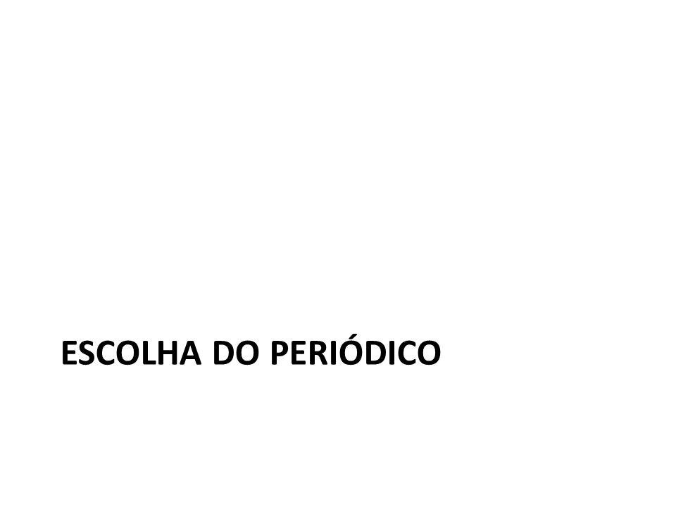 ESCOLHA DO PERIÓDICO