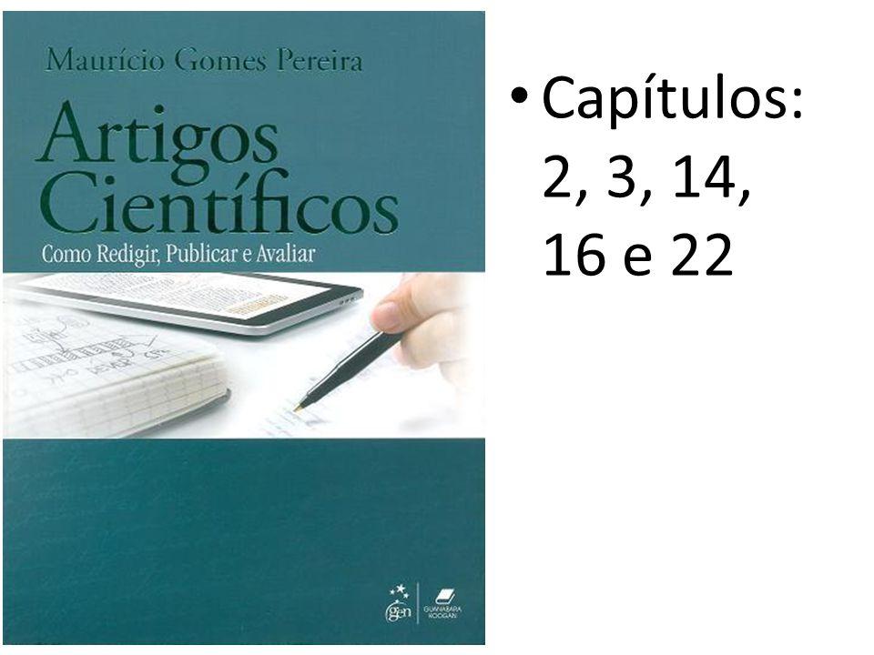 Capítulos: 2, 3, 14, 16 e 22