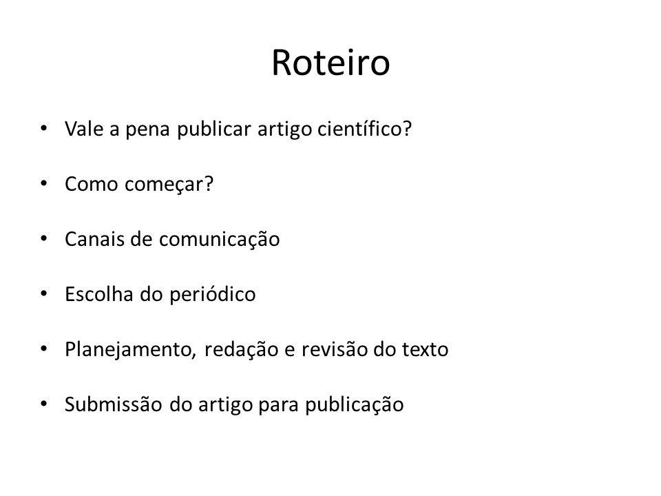 Critérios para indexação de periódicos Conteúdo: mérito científico, artigos originais > 50% Revisão por pares Comitê editorial Regularidade de publicação Periodicidade: mínimo trimestral