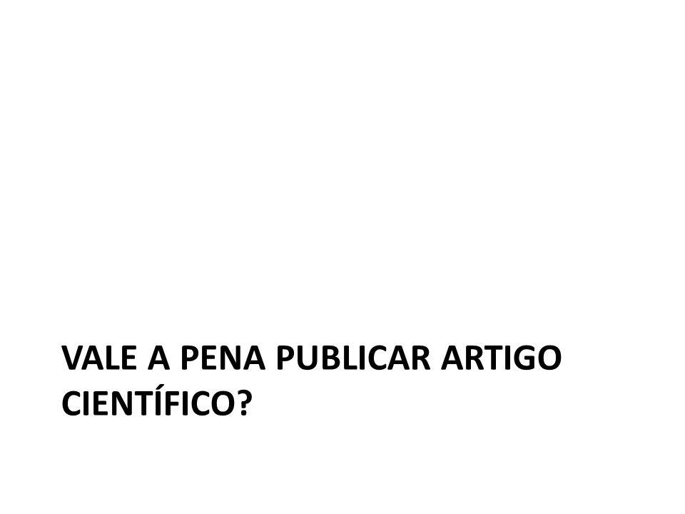 VALE A PENA PUBLICAR ARTIGO CIENTÍFICO?