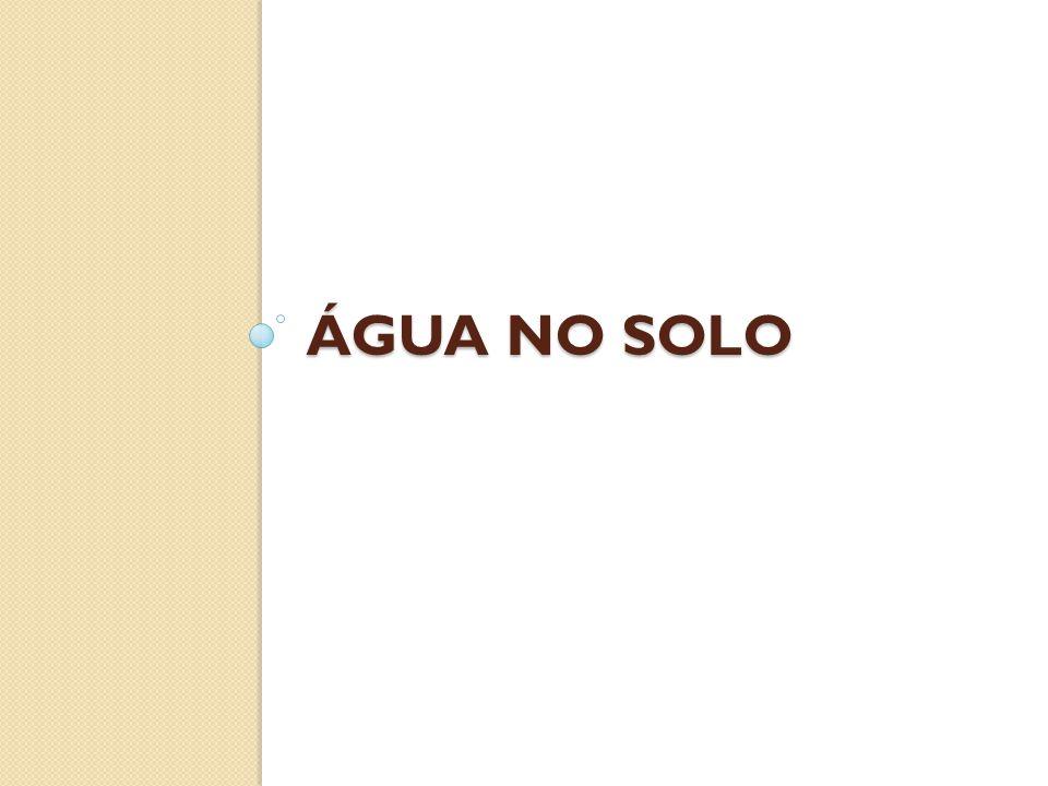 ÁGUA NO SOLO