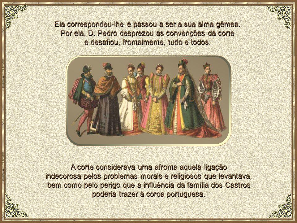 Inês de Castro, segundo os poetas, era uma mulher lindíssima, apelidada de colo de garça. O príncipe D. Pedro apaixonou-se perdidamente pela bela Inês
