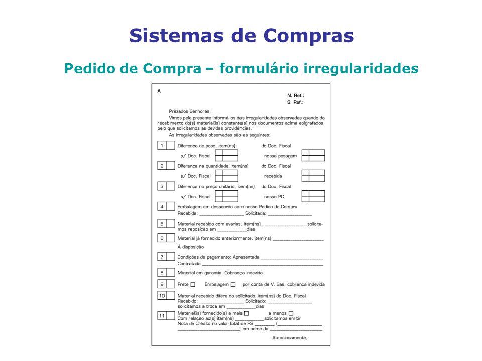 Sistemas de Compras Pedido de Compra – formulário irregularidades