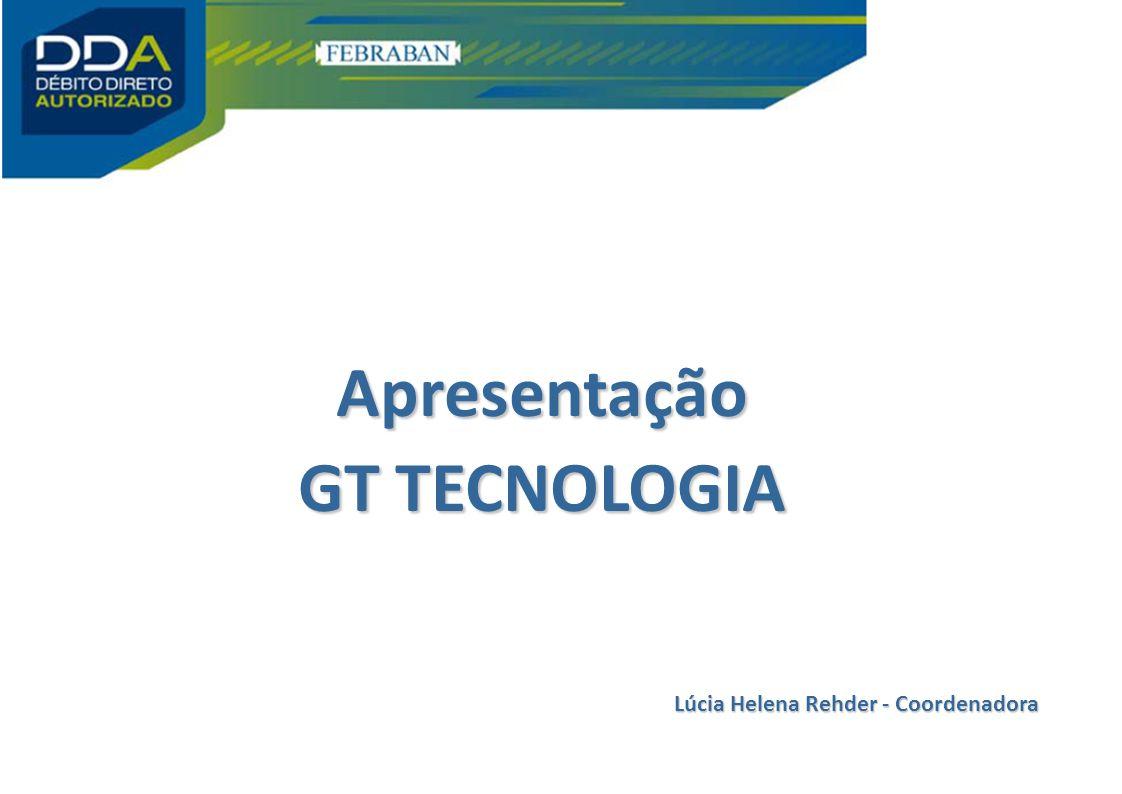 Apresentação GT TECNOLOGIA Lúcia Helena Rehder - Coordenadora