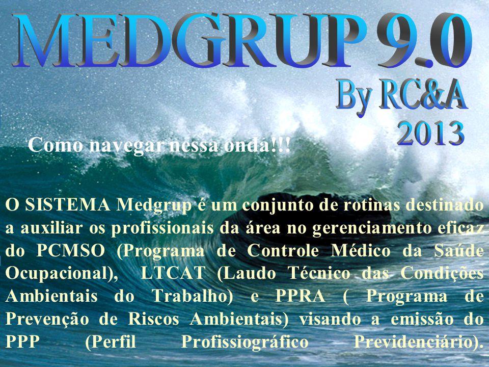 O SISTEMA Medgrup é um conjunto de rotinas destinado a auxiliar os profissionais da área no gerenciamento eficaz do PCMSO (Programa de Controle Médico