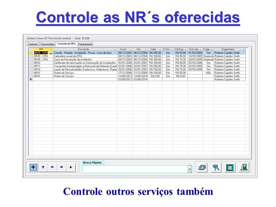 Controle as NR´s oferecidas Controle outros serviços também