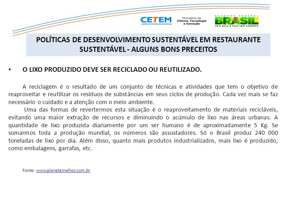 SELO DE RESTAURANTE SUSTENTÁVEL Em São Paulo, bares e restaurantes podem obter o selo RESTAURANTE SUSTENTÁVEL.