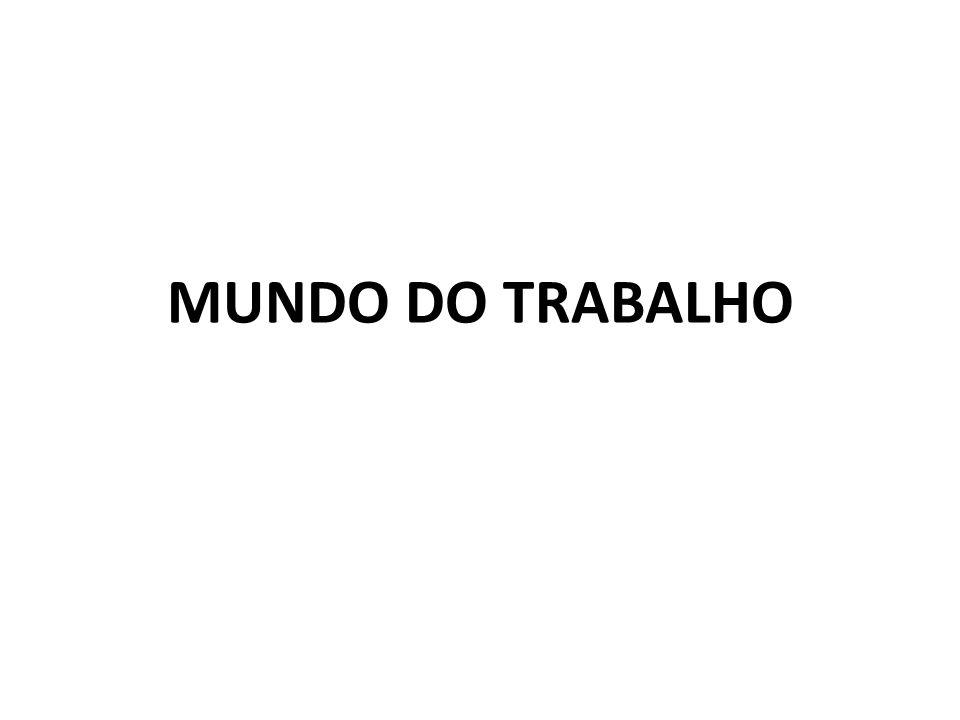 MUNDO DO TRABALHO