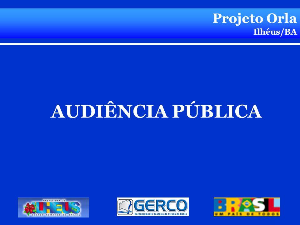 AUDIÊNCIA PÚBLICA Projeto Orla Ilhéus/BA