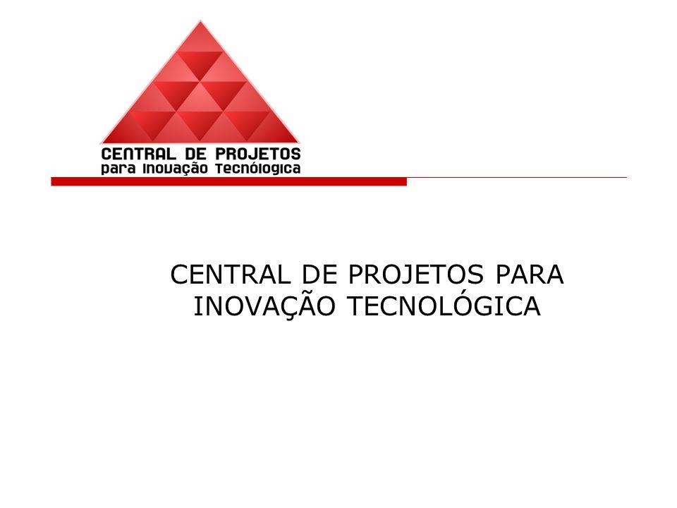 CENTRAL DE PROJETOS PARA INOVAÇÃO TECNOLÓGICA