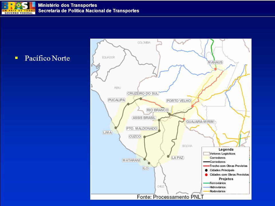 Ministério dos Transportes Secretaria de Política Nacional de Transportes Pacífico Norte