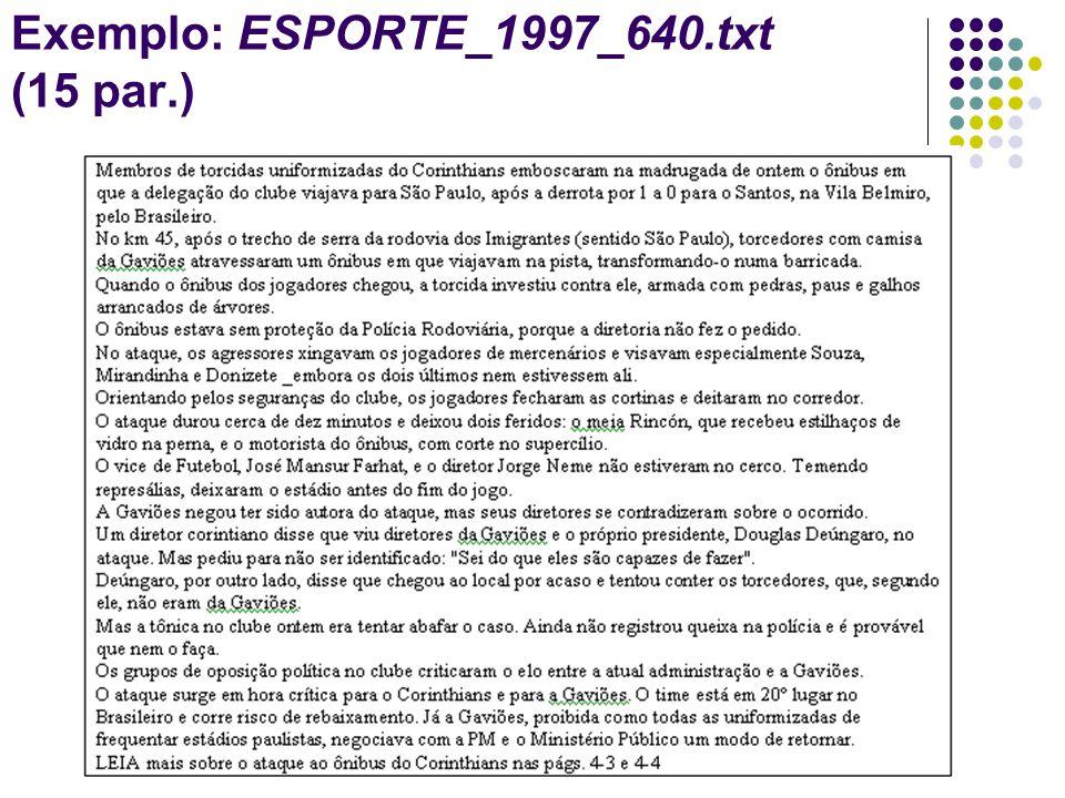 Exemplo: ESPORTE_1997_640.txt (15 par.)