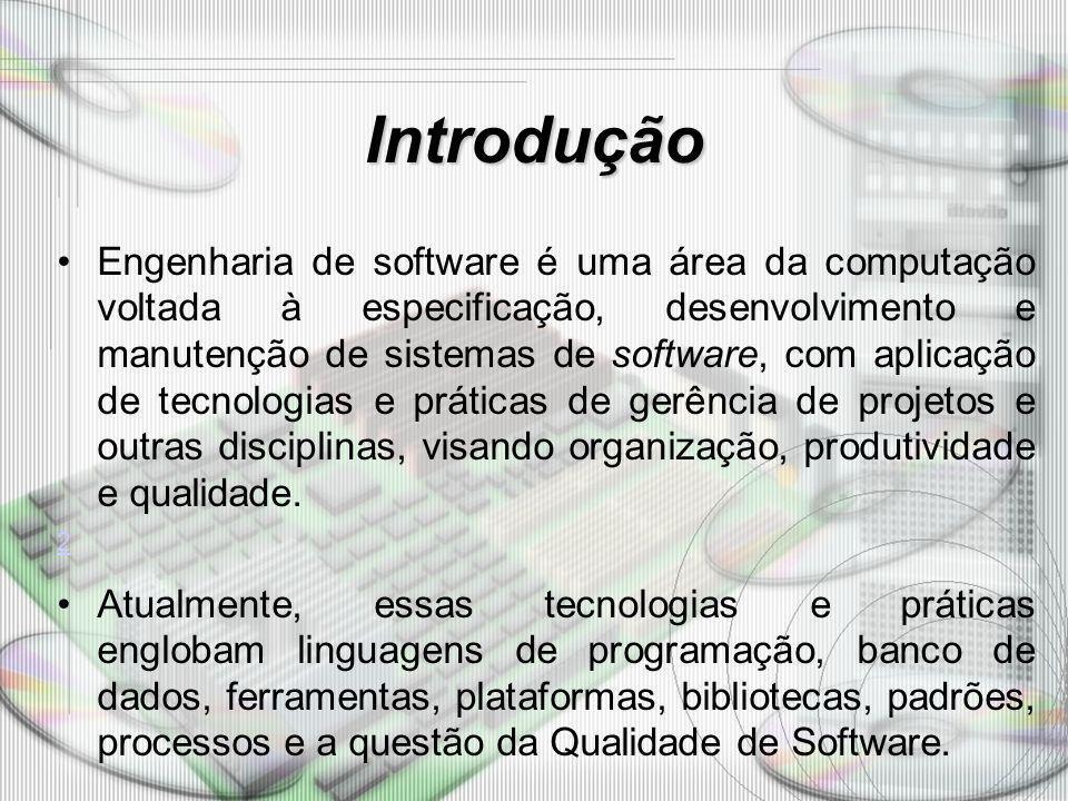Introdução Engenharia de software é uma área da computação voltada à especificação, desenvolvimento e manutenção de sistemas de software, com aplicaçã