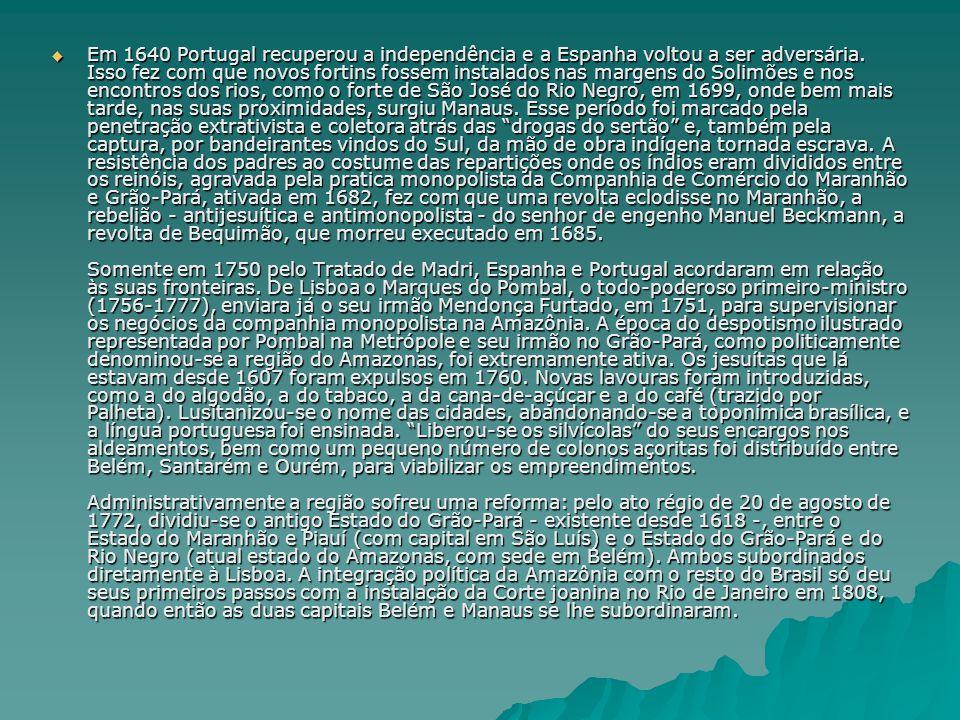 Ato Régio de 20.08.1772 Amazônia: Patrimônio da Humanidade.