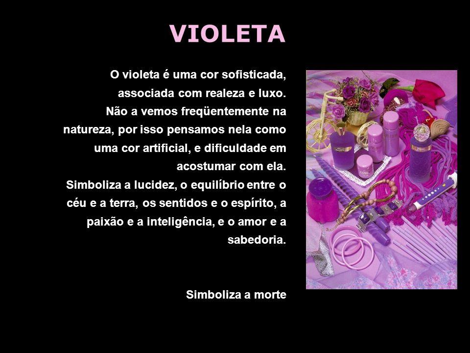 O violeta é uma cor sofisticada, associada com realeza e luxo. Não a vemos freqüentemente na natureza, por isso pensamos nela como uma cor artificial,