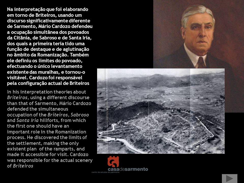 Na interpretação que foi elaborando em torno de Briteiros, usando um discurso significativamente diferente de Sarmento, Mário Cardozo defendeu a ocupa