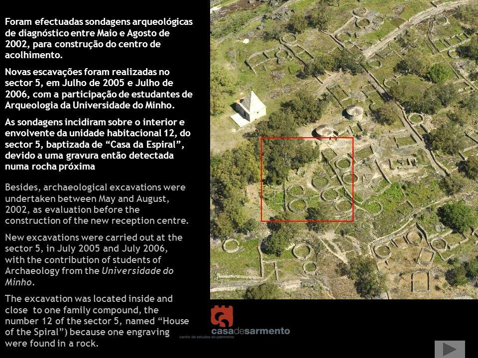 Foram efectuadas sondagens arqueológicas de diagnóstico entre Maio e Agosto de 2002, para construção do centro de acolhimento. Novas escavações foram