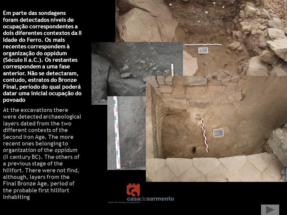 Em parte das sondagens foram detectados níveis de ocupação correspondentes a dois diferentes contextos da II Idade do Ferro. Os mais recentes correspo