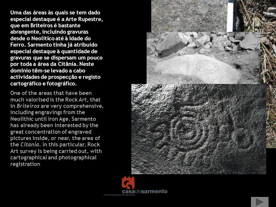 Uma das áreas às quais se tem dado especial destaque é a Arte Rupestre, que em Briteiros é bastante abrangente, incluindo gravuras desde o Neolítico a