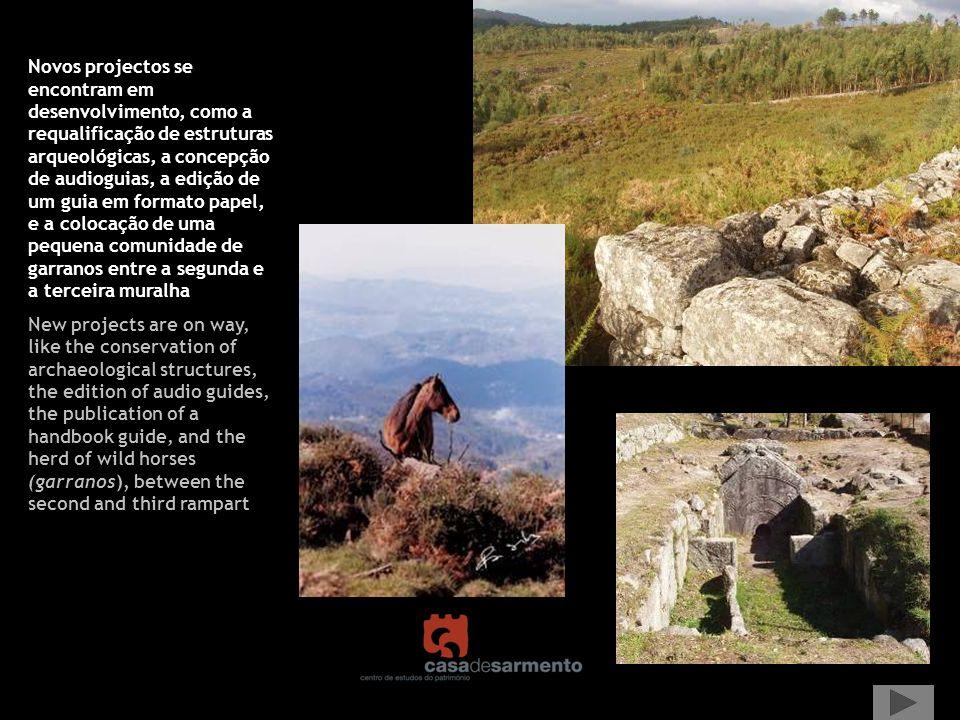 Novos projectos se encontram em desenvolvimento, como a requalificação de estruturas arqueológicas, a concepção de audioguias, a edição de um guia em