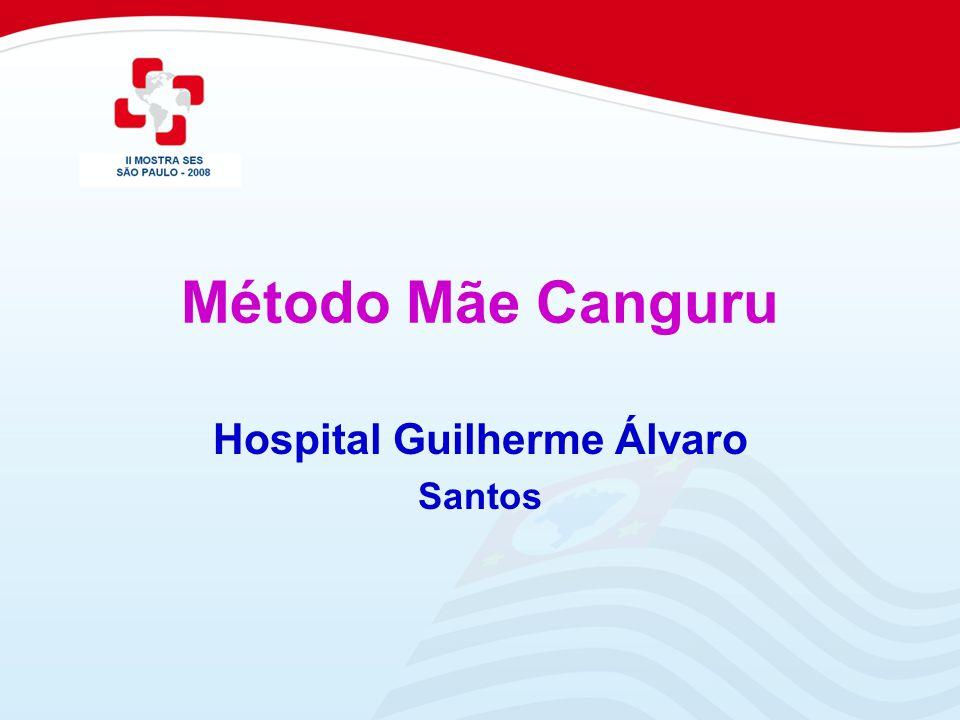 Método Mãe Canguru Hospital Guilherme Álvaro Santos