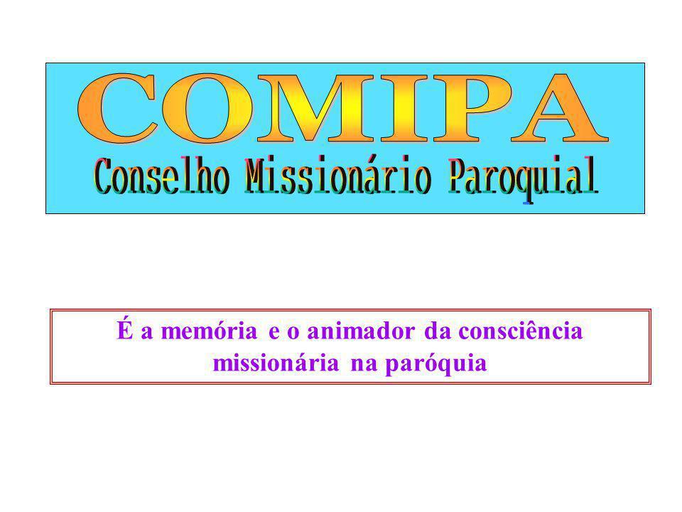 - O COMIPA é formado por uma equipe (grupo) de pessoas que faz parte da comunidade paroquial e que recebe do Espírito Santo uma particular sensibilidade pela dimensão missionária da Igreja.