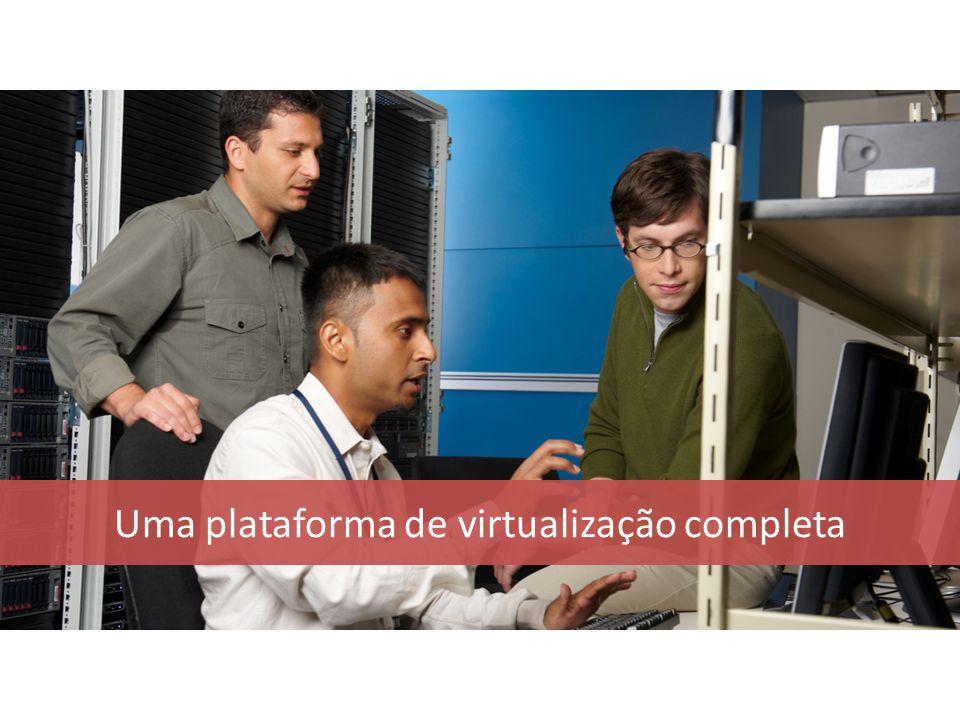 Uma plataforma de virtualização completa