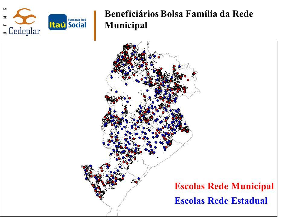 Beneficiários Bolsa Família da Rede Municipal Escolas Rede Estadual Escolas Rede Municipal
