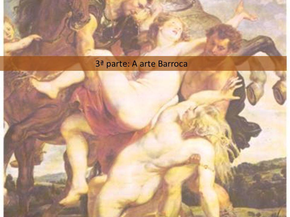 3ª parte: A arte Barroca