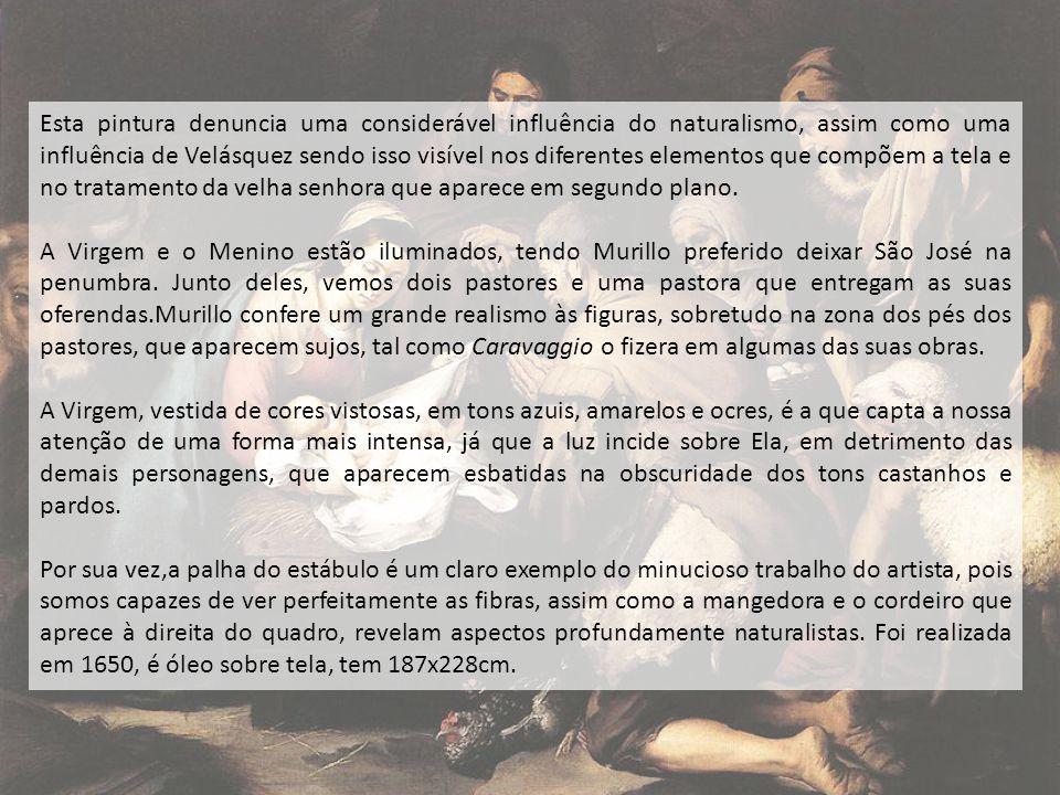 Esta pintura denuncia uma considerável influência do naturalismo, assim como uma influência de Velásquez sendo isso visível nos diferentes elementos q