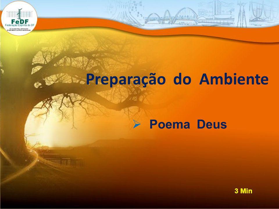 Preparação do Ambiente Poema Deus 3 Min