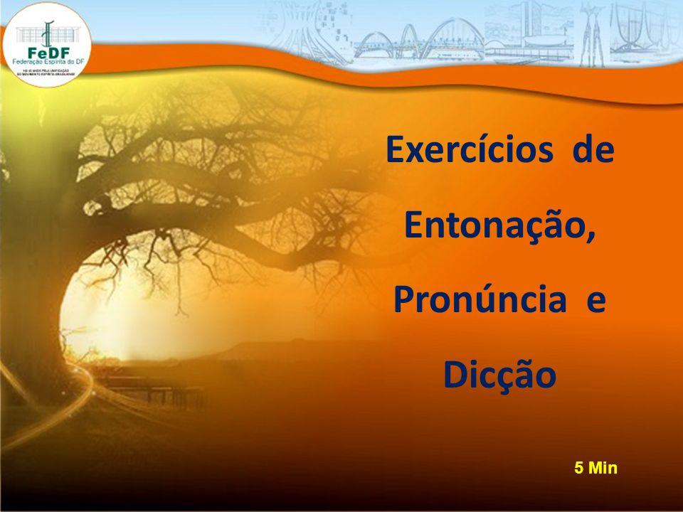Exercícios de Entonação, Pronúncia e Dicção 5 Min