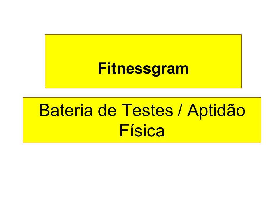 Bateria de Testes / Aptidão Física Fitnessgram