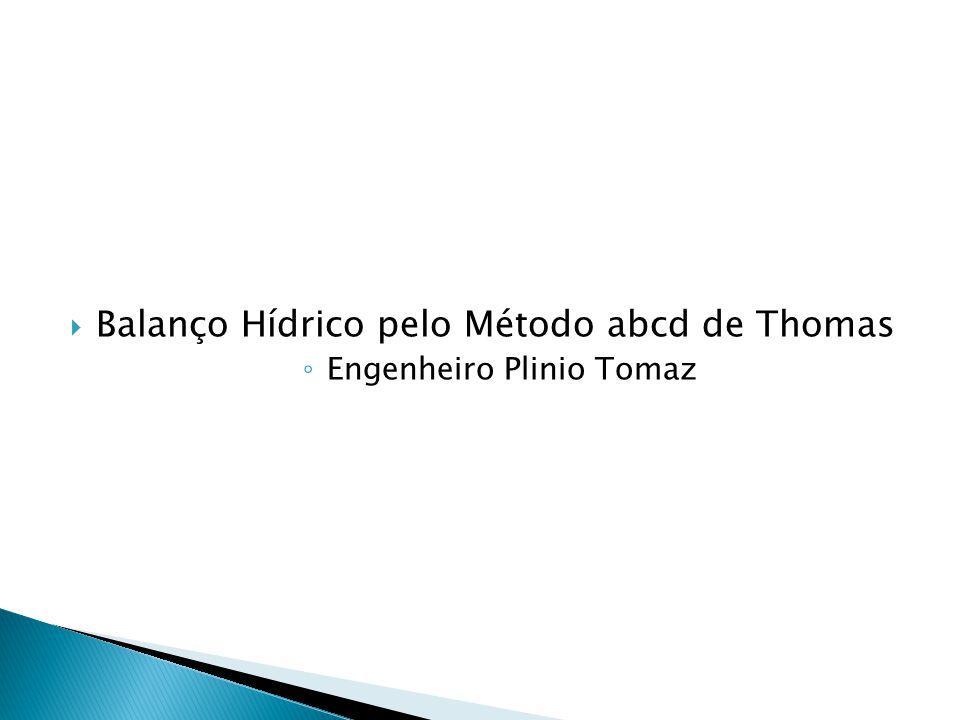 Balanço Hídrico pelo Método abcd de Thomas Engenheiro Plinio Tomaz