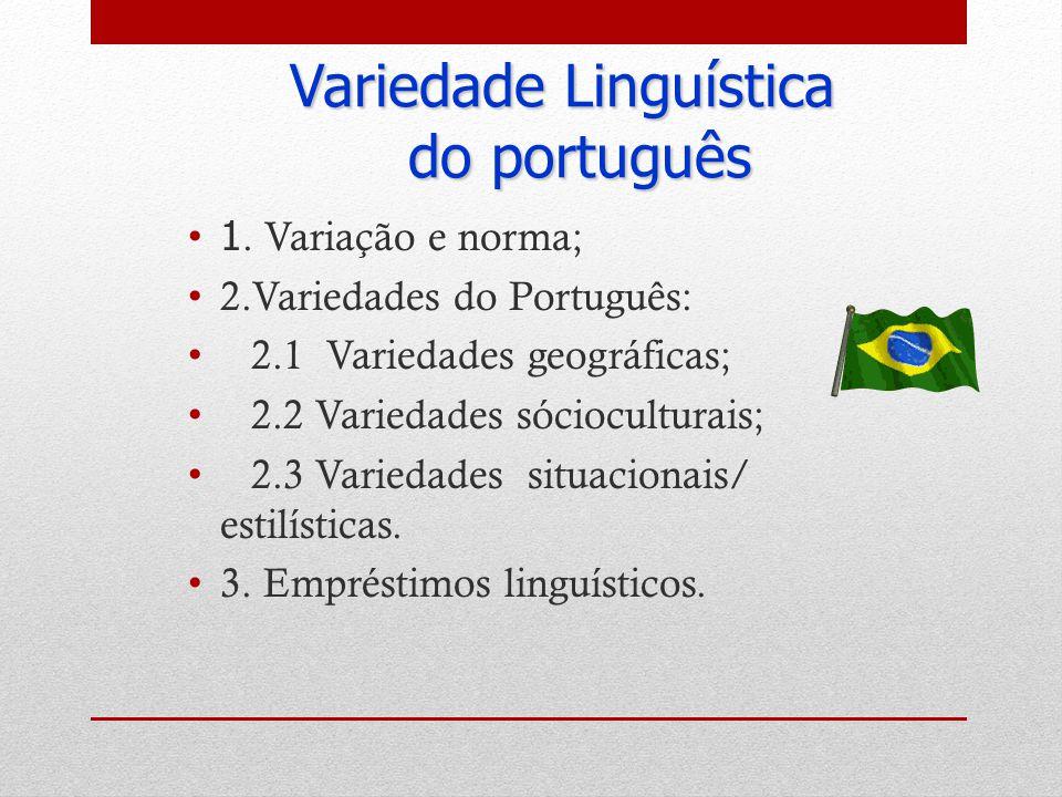 Variedade Linguística do português 1.