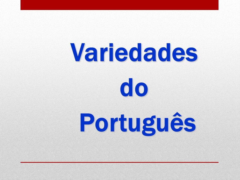 Variedadesdo Português Português
