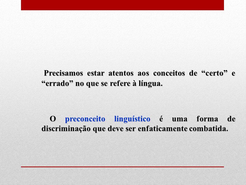 3.Empréstimos Lingüísticos INFLUÊNCIAEXEMPLOS DE ESTRANGEIRISMOS AlemãoGás, níquel.