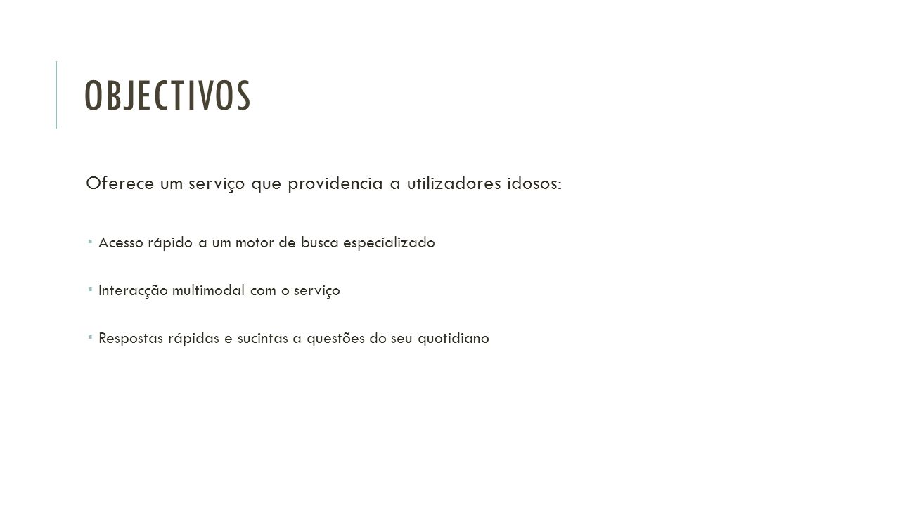 PESQUISA Escrita de questões em Português Serviço XisQuê providencia as 5 respostas mais relevantes Área de ajuda para clarificar os tipos de questões suportados