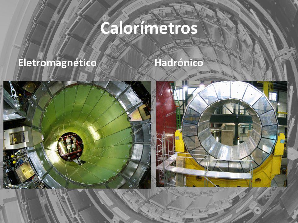 Calorímetros EletromagnéticoHadrónico