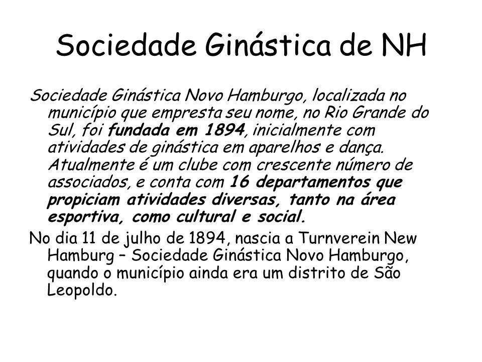 Sociedade Ginástica de NH Sociedade Ginástica Novo Hamburgo, localizada no município que empresta seu nome, no Rio Grande do Sul, foi fundada em 1894, inicialmente com atividades de ginástica em aparelhos e dança.